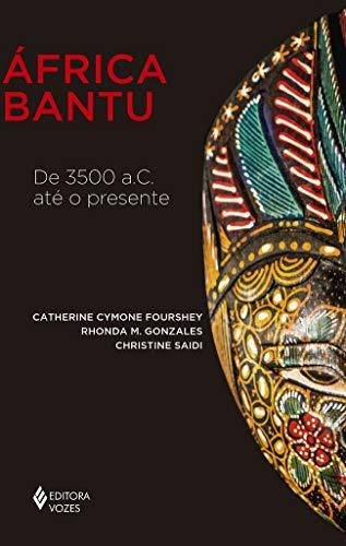 África Bantu: De 3500 a.C. até o presente