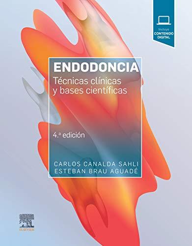 Endodoncia: Técnicas clínicas y bases científicas