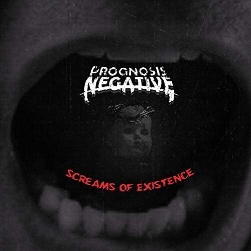 Prognosis Negative-