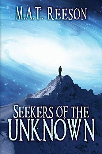 Seekers of the Unknown