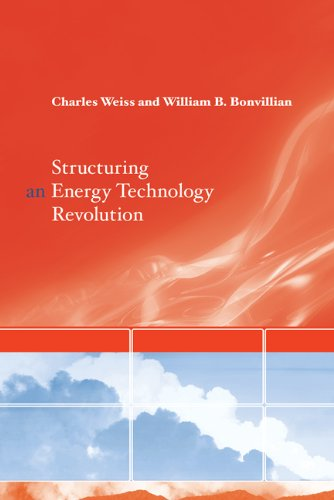 Structuring an Energy Technology Revolution (The MIT Press)