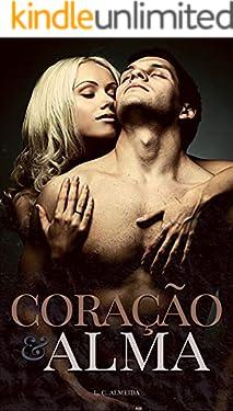 Coração e Alma (Portuguese Edition)