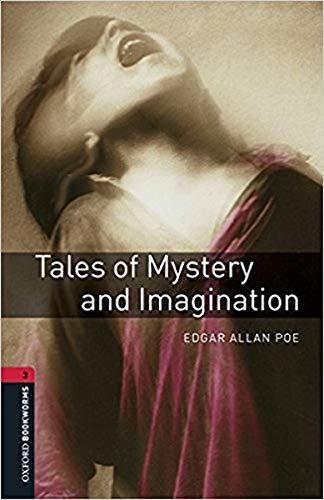 Oxford Bookworms Library: Level 3:: Tales of Mystery and Imagination audio pack