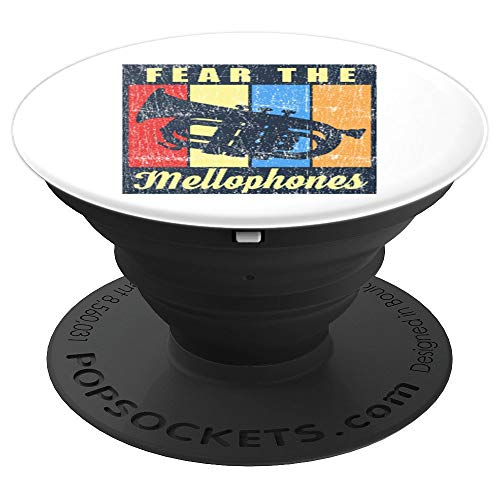 Fear The Mellophones Funny Humorous Men Women Gift PopSockets Grip and Stand for Phones and Tablets