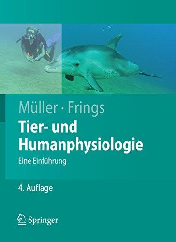 Tier- und Humanphysiologie: Eine Einführung (Springer-Lehrbuch)