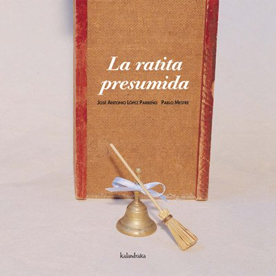 La ratita presumida (libros para soñar)