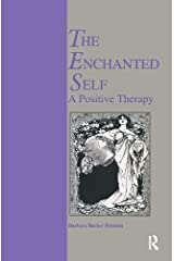 Enchanted Self: A Positive Therapy (New Directions in Therapeutic Intervention) Paperback