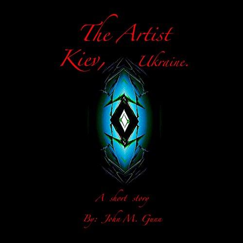 The Artist: Kiev, Ukraine audiobook cover art
