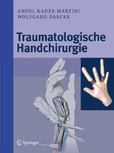 Traumatologische Handchirurgie
