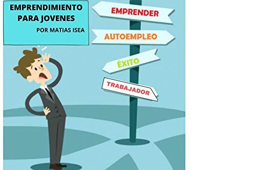 Emprendimiento para Jovenes: Crecimiento Personal