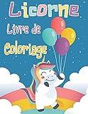 Licorne Livre de Coloriage: Un cahier d'activités mignon Pour les Enfants de 4 à 8 Ans (Cadeaux pour enfants, grand format)