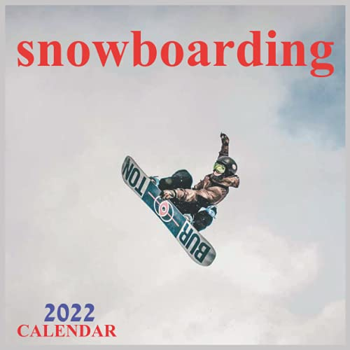 Compare Textbook Prices for snowboarding Calendar 2022: Official Calendar 2022,Calendar 12 months, Calendar Snowboarding ,Winter Sports Calendar , Calendar skiing 2022  ISBN 9798527442236 by Pub Print, Calendar 2022