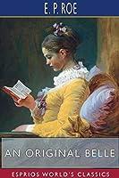 An Original Belle (Esprios Classics)