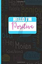 Hello I'm Positive: Enneagram Gifts for Type 7- The Enthusiast | Blank Lined Journal