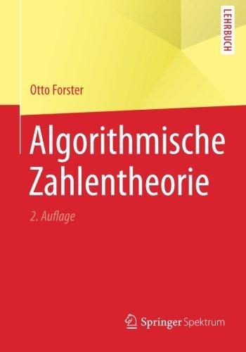 Algorithmische Zahlentheorie (German Edition) by Otto Forster (2014-12-10)