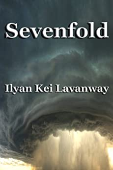 Sevenfold by [Ilyan Lavanway]