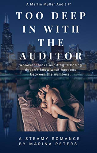 Too Deep In With The Auditor by Marina Peters