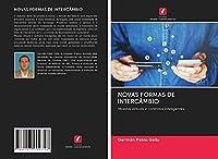 NOVAS FORMAS DE INTERCÂMBIO: Moedas virtuais e contratos inteligentes