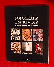 Fotografia em Revista - As Melhores Fotos em 60 Anos da Editora Abril de Abril pela Abril (2010)