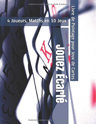 Jouez Écarté - 4 Joueurs, Matchs en 10 Jeux - Livre de Pointage pour Jeux de Cartes