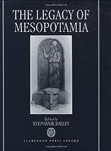 The Legacy of Mesopotamia (Legacy Series)