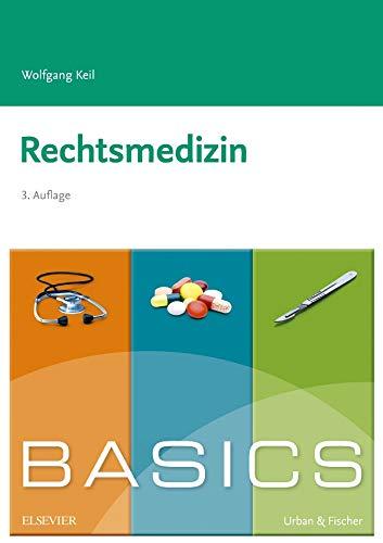 BASICS Rechtsmedizin