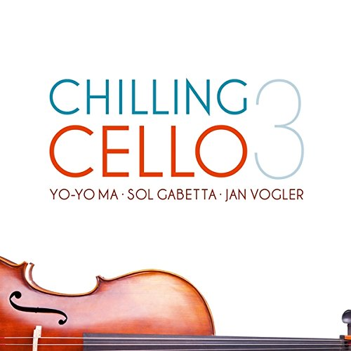 Chilling Cello,Vol. 3