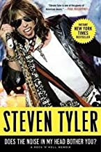 Does the Noise in My Head Bother You?: A Rock 'n' Roll Memoir Reprint edition