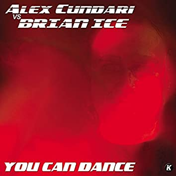 You Can Dance (feat. Brian Ice)