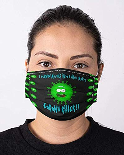 I Turned Mysele Into A Virus Morty Corona Rick Face Mask Triple Layers With Filter Pocket For Men Women, Washable & Reusable, Printed in the US