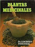 PLANTAS MEDICINALES Tratamiento de las enfermedades por medio de las plantas