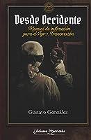 Desde Occidente: Manual de Instrucción para el aprendiz francmasón