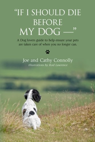 Book: If I Should Die Before My Dog by Cathy Connolly
