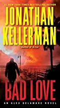 Bad Love: An Alex Delaware Novel by Jonathan Kellerman (2013-01-01)