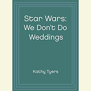 Star Wars: We Don't Do Weddings: The Band's Tale (Dramatized) audiobook cover art