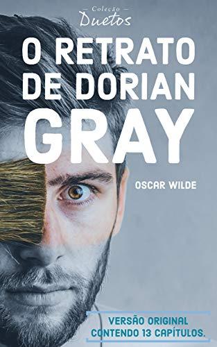 O Retrato de Dorian Gray (Coleção Duetos)