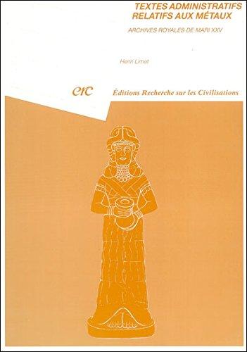 FRE-TEXTES ADMINISTRATIFS RELA: ARCHIVES ROYALES DE MARI XXV