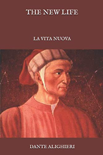 The New Life: La Vita Nuova