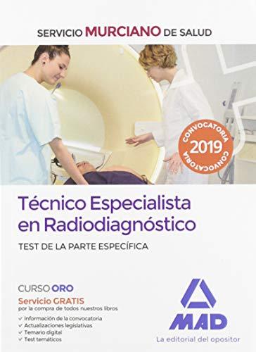 Técnico Especialista en Radiodiagnóstico del Servicio Murciano de Salud. Test de la parte específica