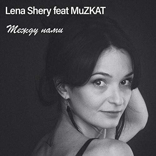Lena Shery feat. MuZKAT