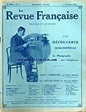 REVUE FRANCAISE (LA) [No 9] du 01/12/1912 - LA PHOTOGRAPHIE PAR TELEPHONE - TRAIT D'HEROISME PAR BAZIN - LES PRIX DE VERTU PAR...