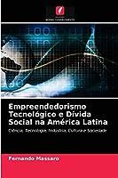 Empreendedorismo Tecnológico e Dívida Social na América Latina