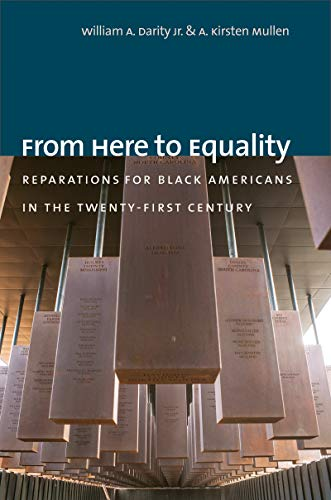 From Here to Equality: Reparations for Black Americans in the Twenty-First Century