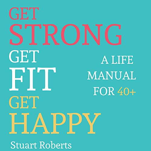 Get Strong, Get Fit, Get Happy cover art