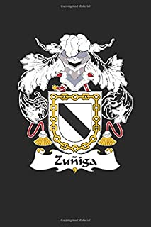 Zuniga: Zuniga Coat of Arms and Family Crest Notebook Journal (6 x 9 - 100 pages)
