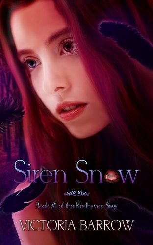 Book: Siren Snow - Book #1 of the Redhaven Saga by Victoria Barrow