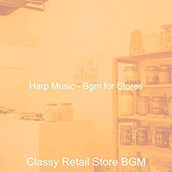 Harp Music - Bgm for Stores