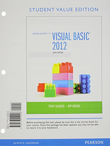 Starting Out with Visual Basic, Student Value Edition (6th Edition)