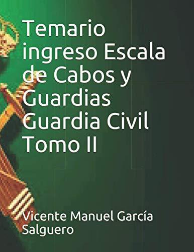 Temario ingreso Escala de Cabos y Guardias Guardia Civil Tomo II