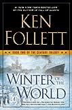 [ Winter of the World (Turtleback School & Library) Follett, Ken ( Author ) ] { Hardcover } 2014